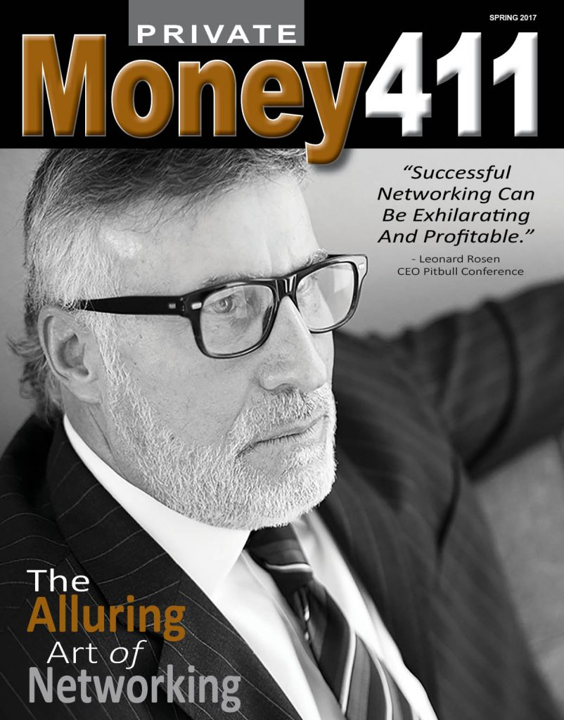 Read and Download Our NEW Private Money411 Financial Publication RIGHT HERE – We Strive to Help You Increase Your Wealth.