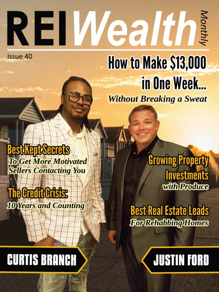 Read Our Latest REI Wealth Issue for FREE Here.