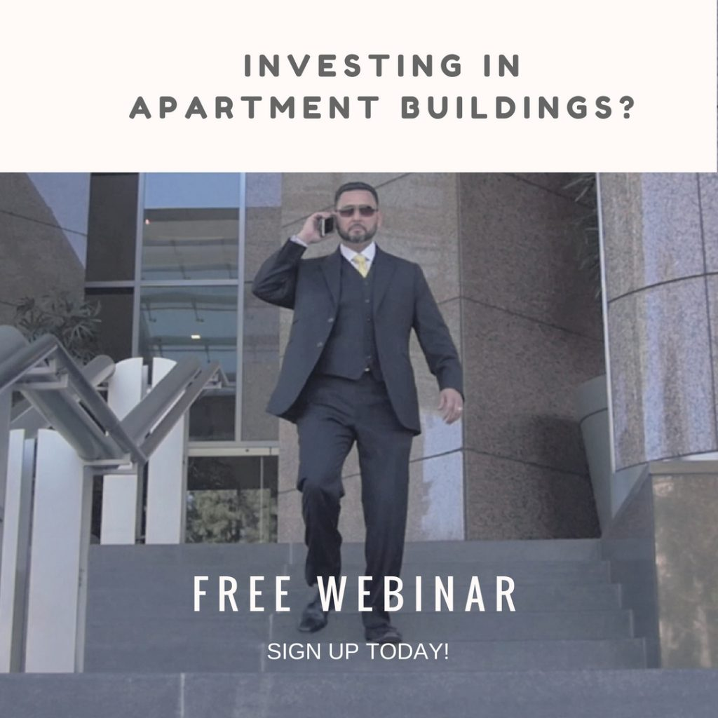WEBINAR: Invest in Apartment Buildings – RSVP Here.