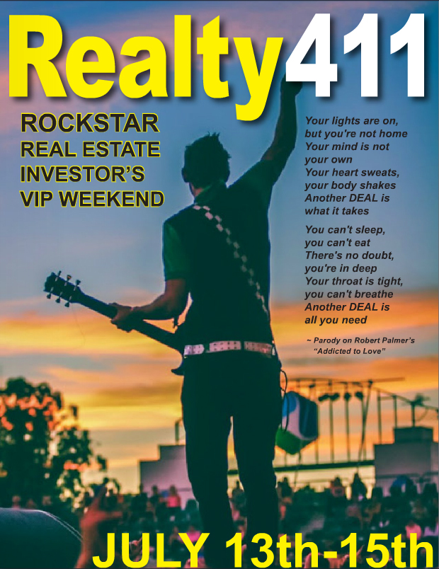 Realty411's Rockstar REI Weekend, July 13th to July 15th, Unites National Investors in Two Counties of So Cal